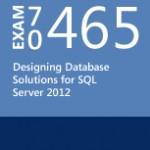 Egzamin 70-465 Designing Database Solutions for Microsoft SQL Server